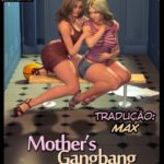 NLT Media – Mothers Gangbang (20 paginas)